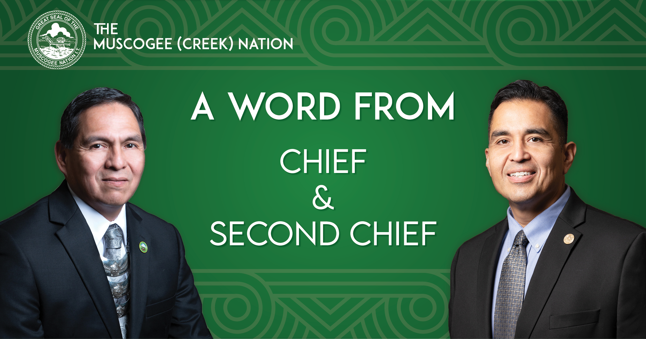 A Word From Chief and Second Chief